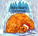 Baby Bear's Christmas (0688057667) by Ross, Dave