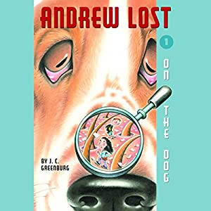 Andrew Lost on the Dog, Book 1 Audiobook
