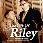 Irving Belcher's The Life of Riley | Irving Brecher