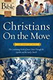 Christians On the Move: The Book of Acts: The Continuing Work of Jesus Christ Through the Apostles and the Early Church (What the Bible Is All About Bible Study Series) (0830761306) by Mears, Henrietta C.