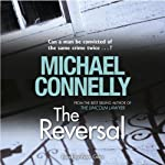 The Reversal (       UNABRIDGED) by Michael Connelly Narrated by Peter Giles