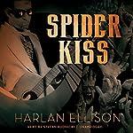 Spider Kiss | Harlan Ellison