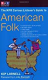 The NPR Curious Listeners Guide to American Folk Music
