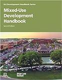 Mixed-Use Development Handbook (Development Handbook series)