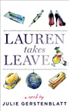 Lauren Takes Leave
