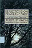img - for Reflections on Death and Grief: Insights for Pastors book / textbook / text book