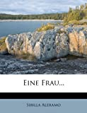 img - for Eine Frau... (German Edition) book / textbook / text book