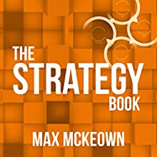 The Strategy Book (       UNABRIDGED) by Max Mckeown Narrated by Max Mckeown