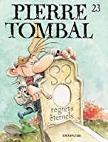 Pierre Tombal - tome 23 - Regrets �ternels