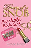 Diary of a Snob: 01: Poor Little Rich Girl: v. 1