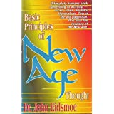 "Basic Principles of New Age Thoughtvon ""John Eidsmoe"""