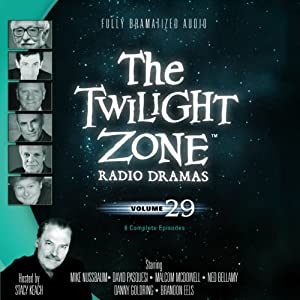 The Twilight Zone Radio Dramas, Volume 29 | [Dennis Etchison, Steve Nubie]