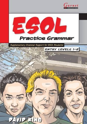 ESOL Practice Grammar: Entry Level 1-2