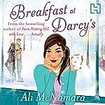 Breakfast at Darcy's   Ali McNamara