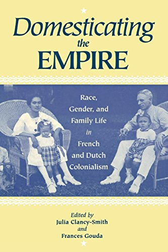 domesticating-the-empire-race-gender-and-family-life-in-french-and-dutch-colonialism