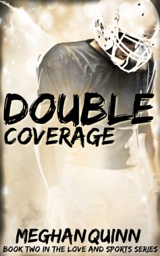 Meghan Quinn - Double Coverage (Love and Sports series)