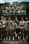 Inside the Maze Runner: The Guide to...