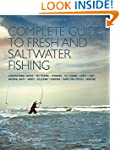 Complete Guide to Fresh and Saltwater...