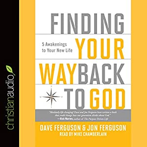 Finding Your Way Back to God Audiobook