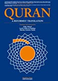 Quran: a Reformist Translation (Koran, Kuran in Modern English)