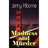 Madness and Murder ~ Jenny Hilborne