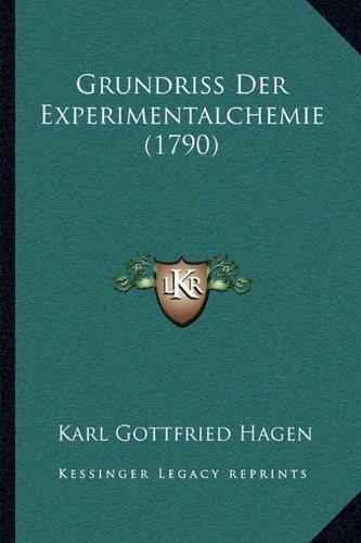 Grundriss Der Experimentalchemie (1790)