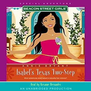 Isabel's Texas Two-Step: Beacon Street Girls Special Adventure | [Annie Bryant]