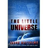 The Little Universe ~ Jason Matthews