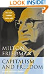 Capitalism and Freedom: Fortieth Anni...
