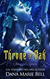 Throne of Oak (Maggies Grove)