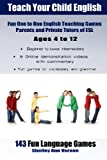 img - for Teach Your Child English: Fun One to One English Teaching Games For Parents and Private Tutors of ESL book / textbook / text book