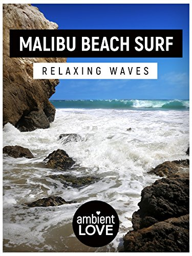 malibu-beach-surf-relaxing-waves