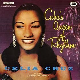 Amazon.com: Cuba's Queen of Rhythm: Celia Cruz con La Sonora Matancera