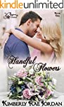 A Handful of Flowers: A Christian Rom...