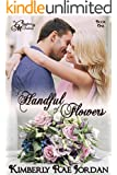 A Handful of Flowers: A Christian Romance (The Callaghans & McFaddens Book 1)