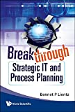 img - for Breakthrough Strategic IT and Process Planning book / textbook / text book