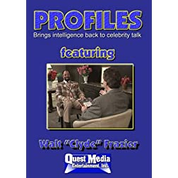 "PROFILES Featuring Walt ""Clyde"" Frazier"
