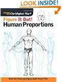 Figure It Out! Human Proportions: Draw the Head and Figure Right Every Time (Christopher Hart Figure It Out!)