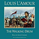The Walking Drum (       UNABRIDGED) by Louis L'Amour Narrated by John Curless