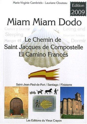 Miam miam dodo camino franc s section espagnole du - Saint jean pied de port saint jacques de compostelle ...