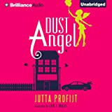 Dust Angel (Unabridged)