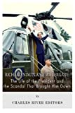 img - for Richard Nixon and Watergate: The Life of the President and the Scandal That Brought Him Down book / textbook / text book