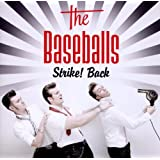 "Strike! Back (inkl. Bonus CD)von ""The Baseballs"""