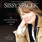 My Extraordinary Ordinary Life | [Sissy Spacek]
