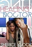 Healing the Doctor (BWWM Interracial Romance)