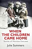 Image of When the Children Came Home: Stories of Wartime Evacuees