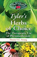 Tyler's Herbs of Choice: The Therapeutic Use of Phytomedicinals, Third Edition (Tylers Herbs of Choice)
