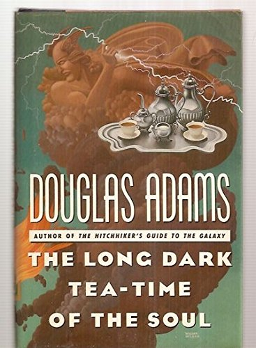 The Long Dark Tea-Time of the Soul, Adams, Douglas