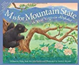 img - for M is for Mountain State: A West Virginia Alphabet (Discover America State by State) book / textbook / text book