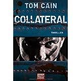 "Collateral: Thrillervon ""Tom Cain"""